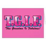 TGIF Fabulous Grandma Greeting Card