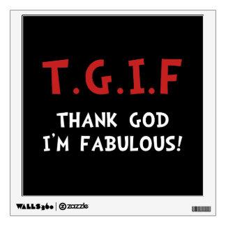 TGIF Fabulous Wall Sticker