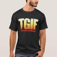 TGIF Filipino T-Shirt