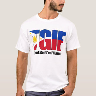 TGIF Filipino with Philippine Flag T-Shirt