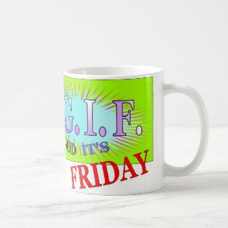 TGIF Gifts Coffee Mug