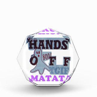 TGIF Hakuna Matata Hands Off Boo Funny Face Award