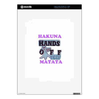 TGIF Hakuna Matata Hands Off Boo Funny Face iPad 2 Skins