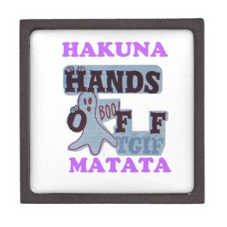 TGIF Hakuna Matata Hands Off Boo Funny Face Keepsake Box