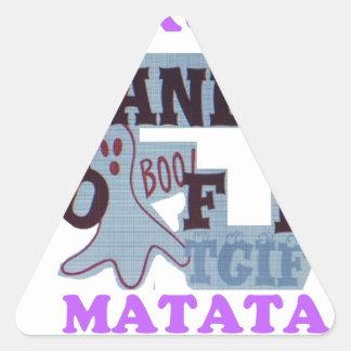 TGIF Hakuna Matata Hands Off Boo Funny Face Triangle Sticker