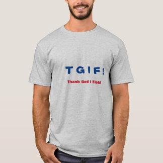 ¡TGIF que pesca T_Shirt! Playera