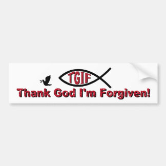 TGIF Thank God I'm Forgiven Inspired by Mark 3 28 Bumper Sticker