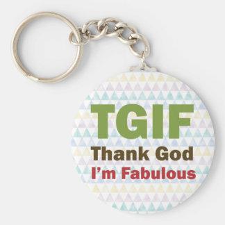 TGIF Thank God I'm Fabulous Keychain