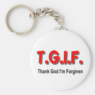 TGIF, Thank God I'm Forgiven christian gift item Keychain