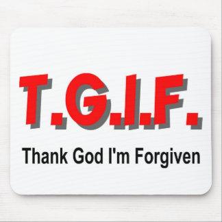 TGIF, Thank God I'm Forgiven christian gift item Mousepads