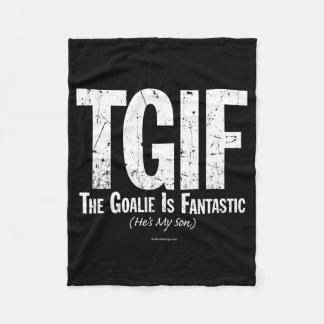 TGIF: The Goalie is Fantastic (Hockey) Fleece Blanket