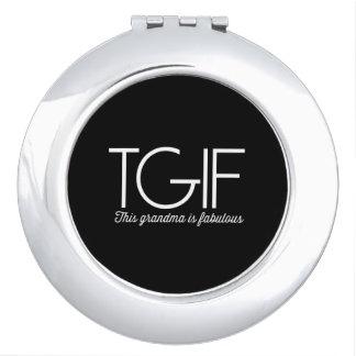 TGIF. This grandma is fabulous! Compact Mirror