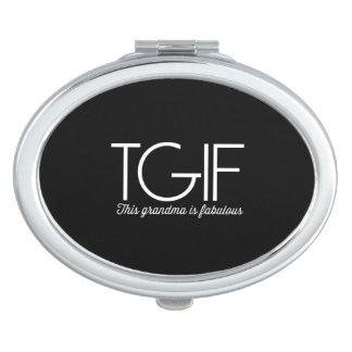 TGIF. This grandma is fabulous! Mirror For Makeup