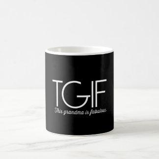 TGIF. This grandma is fabulous! Classic White Coffee Mug