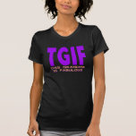 """TGIF THIS GRANDMA IS FABULOUS T-Shirt<br><div class=""""desc"""">TGIF THIS GRANDMA IS FABULOUS COPYRIGHT BARTZPETERSON LLC 2013 ALL RIGHTS RESERVED</div>"""