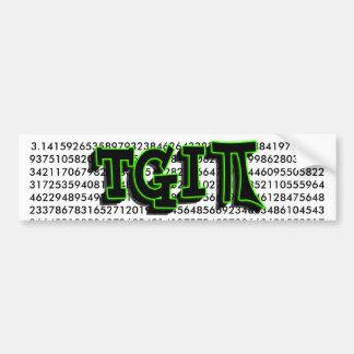 TGIPI - ¡AGRADEZCA A DIOS que es DÍA del pi! 14 DE Etiqueta De Parachoque