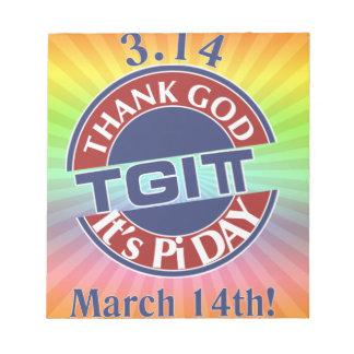 TGIPi  Thank God Its Pi Day 3.14 Red/Blue Logo Notepad