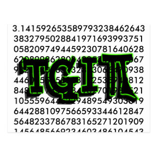 TGIPI - THANK GOD IT'S PI DAY! MARCH 14TH 3.14 POSTCARD