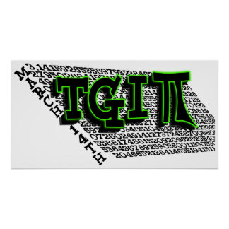 TGIPI - THANK GOD IT'S PI DAY! MARCH 14TH 3.14 POSTER