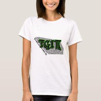 TGIPI - THANK GOD IT'S PI DAY! MARCH 14TH 3.14 T-Shirt