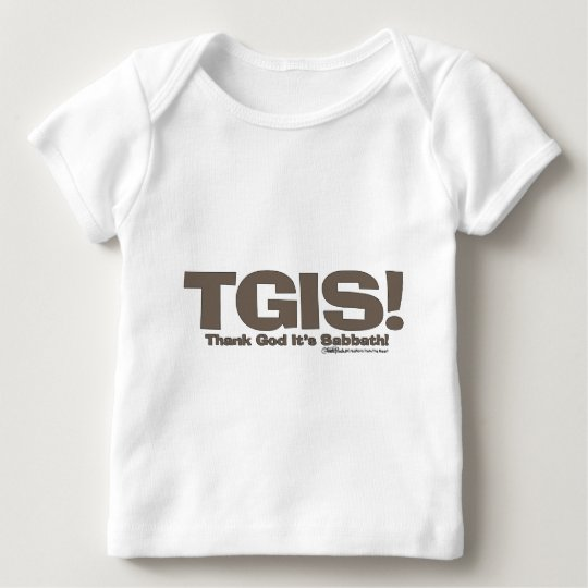 TGIS Sabbath design Baby T-Shirt