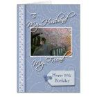 __th Birthday - My Husband, Friend Card
