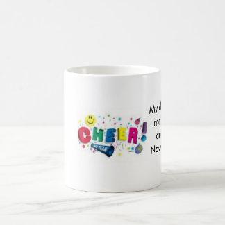 th_cheer4, My dad taught me to crawl and walk. ... Coffee Mug