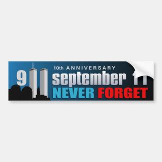 Th del 9 /11 de septiembre de 11 - 10mo aniversari etiqueta de parachoque