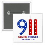 Th del 9 /11 de septiembre de 11 - nunca olvide -  pins