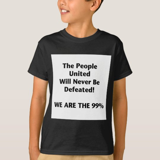 Th People United Will Never Be Defeated T-Shirt