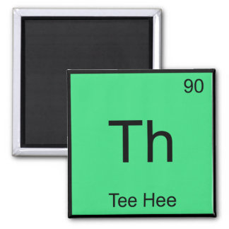 Th - Tee Hee Chemistry Element Symbol Funny Tee 2 Inch Square Magnet