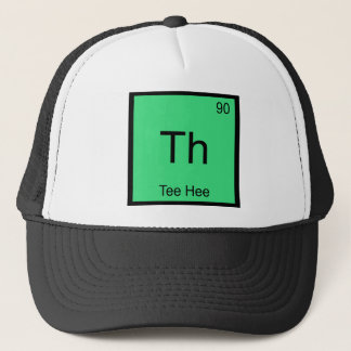 Th - Tee Hee Chemistry Element Symbol Funny Tee Trucker Hat