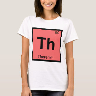 Th - Theremin Music Chemistry Periodic Table T-Shirt