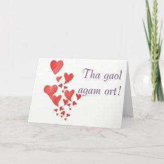 "Tha gaol agam ort. Scottish Gaelic ""I love you"" Holiday Card"