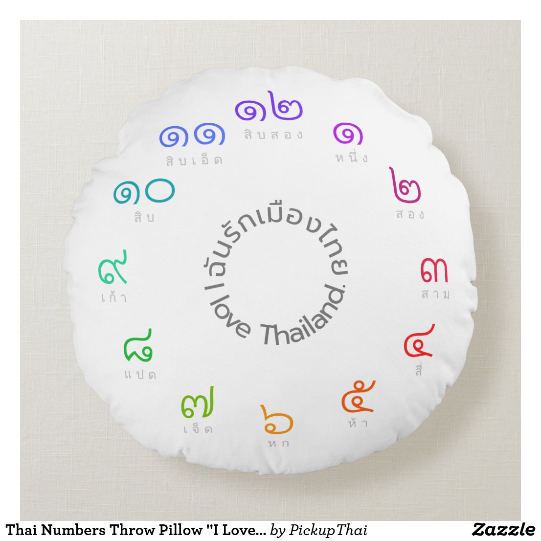 "Thai Numbers Throw Pillow ""I Love Thailand"""