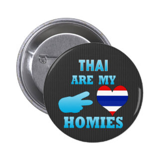 Thais are my Homies Button