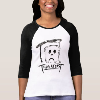 Thanatoast Raglan Shirt