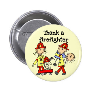 Thank a Firefighter Tshirts and Gifts 2 Inch Round Button