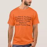 Thank a Trucker! T-Shirt