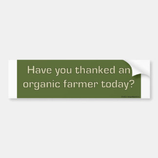 Thank an organic farmer bumper sticker