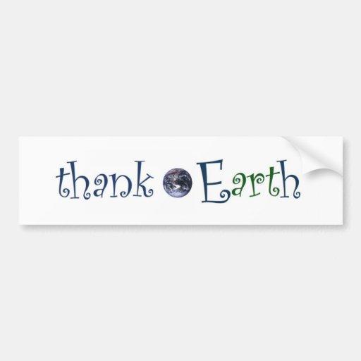 thank earth sticker _ A Car Bumper Sticker