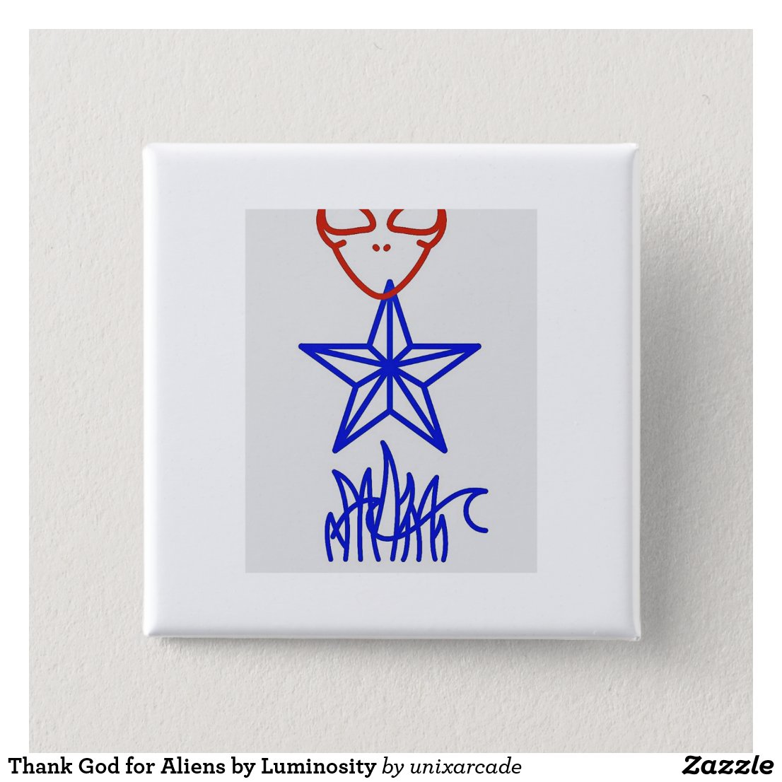Thank God for Aliens by Luminosity Button