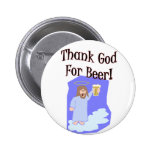 Thank God for Beer!! Button