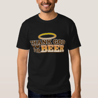 THANK GOD FOR BEER design from The Beer Shop T-Shirt