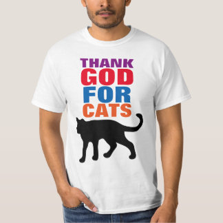 THANK GOD FOR CATS t-shirts