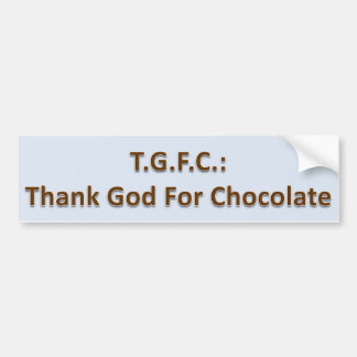 Thank God for Chocolate Bumpersticker Bumper Sticker