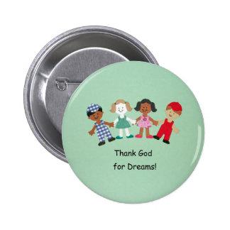 Thank God for Dreams Pin