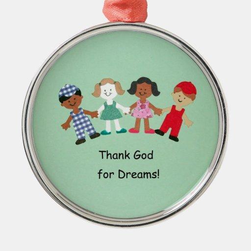 Thank God for Dreams! Christmas Tree Ornaments