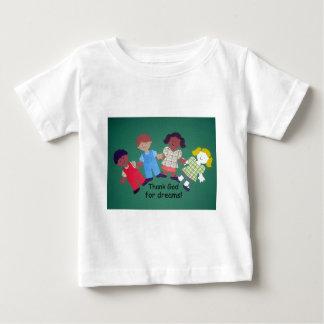 Thank God for dreams! T Shirt