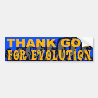 Thank God For Evolution Bumper Sticker